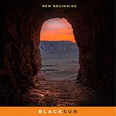 New Beginning by Black Sun