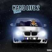 Hard Life 2 by Hammer