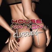 House Nation Clubbing de Various Artists
