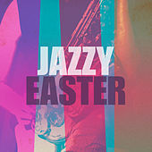 Jazzy Easter de Various Artists