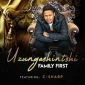 Uzungashintshi (Radio Edit) de Family First