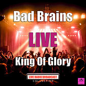 King Of Glory (Live) de Bad Brains