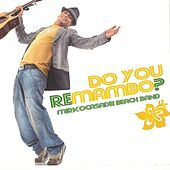 Do You Remambo? von Mirko Casadei Beach Band