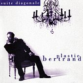 Suite diagonale de Plastic Bertrand