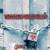 Viaggio rinchiuso by Kyse
