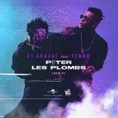 Péter les plombs (Remix) de DJ Arafat