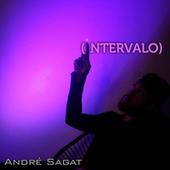 Intervalo by André Sagat