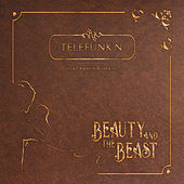 The Beauty and the Beast (Cover Version) de Telefunk'n