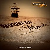 Nouveau Monde by Divert'in Brass