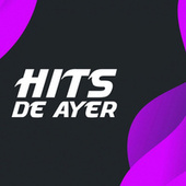 Hits De Ayer von Various Artists