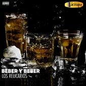 Beber y Beber by Los Relicarios