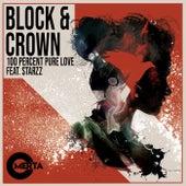 100 Percent Pure Love von Block and Crown
