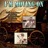 I'm Moving On de Hank Penny