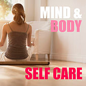 Mind & Body Self Care by Various Artists