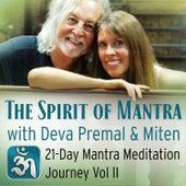 The Spirit of Mantra with Deva Premal & Miten by Deva Premal