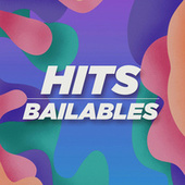 HITS BAILABLES di Various Artists
