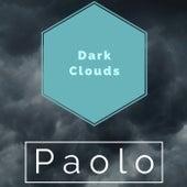 Dark Clouds von Paolo