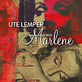 Rendezvous with Marlene by Ute Lemper
