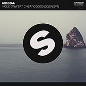 Hold On (2020 Edit) by Moguai