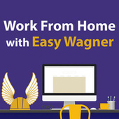 Work From Home With Easy Wagner de Richard Wagner