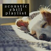 Acoustic Chill Playlist von Various Artists