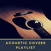 Acoustic Covers Playlist de Various Artists