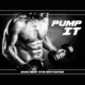 Pump It: 2020 Best Gym Motivation by Various Artists