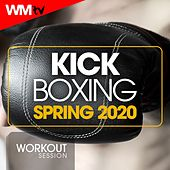 Kick Boxing Spring 2020 Workout Session (60 Minutes Non-Stop Mixed Compilation for Fitness & Workout 140 Bpm / 32 Count) by Workout Music Tv