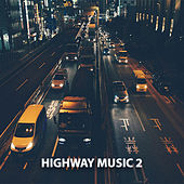 Highway Music 2 by DJ Luke Nasty