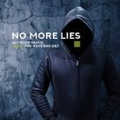 No More Lies – Alt Rock Music When You Have Bad Day de Various Artists