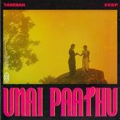 Unai Paathu von Shan Vincent De Paul