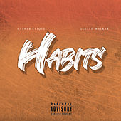 Habits (feat. Gerald Walker) von Cypher Clique