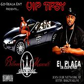 VIP Tipsy by La Plaga