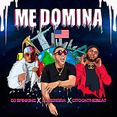 Me Domina by DJ SpinKing