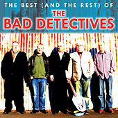 The Best (& The Rest) of the Bad Detectives von The Bad Detectives