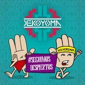 Seguimos Despiertos de Keko Yoma