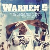 This Is Dedicated To You de Warren G