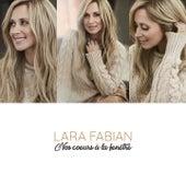 Nos cœurs à la fenêtre by Lara Fabian