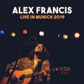 Live in Munich, 2019 von Alex Francis