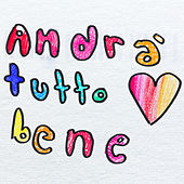 Andrà Tutto Bene by Elisa