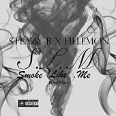 Smoke Like Me de Low
