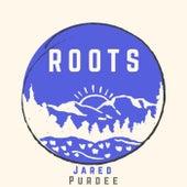 Roots von Jared Purdee