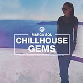 Chillhouse Gems von Marga Sol