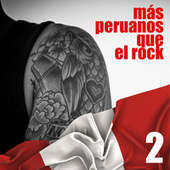 Más Peruanos Que el Rock, Vol. 2 de German Garcia