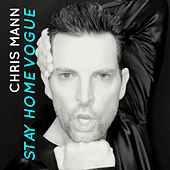 Stay Home Vogue by Chris Mann