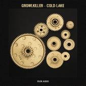 Cold Lake de GrowlKiller