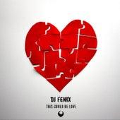 This Could Be Love von Dj Fenix