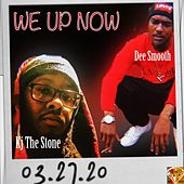 We Up Now by Kj the Stone