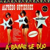 A bailar se dijo de Alfredo Gutierrez