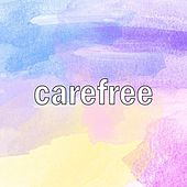 Carefree by Bliss